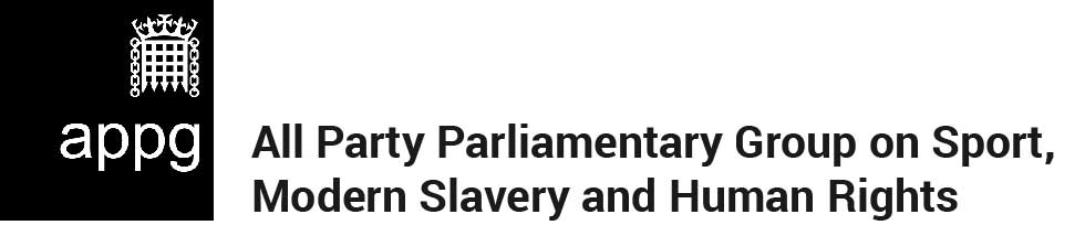 All Party Parliamentary Group on Sport, Modern Slavery and Human Rights